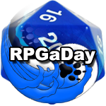 RPGaDay 2017 #06: If you can game every day for a week.  Describe what you do.